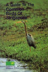 A Guide to the Common Birds of Singapore Image