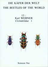 The Beetles of the World, Volume 13: Cicindelidae (Part 1)