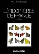 Lépidoptères de France, Part 3: Hétéroceres (Fin) [Lepidoptera of France, Part 3: Heterocera (End)]