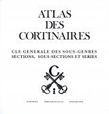 Atlas des Cortinaires: Cle Generale des Sous-Genres Sections, Sous Sections et Series [Atlas of Cortinarius: General Key of Subgenera Sections, Sub Sections and Series]