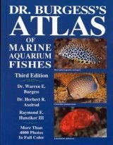 Dr Burgess's Atlas of Marine Aquarium Fishes