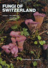 Fungi of Switzerland, Volume 2: Non Gilled Fungi
