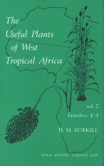 The Useful Plants of West Tropical Africa, Volume 2