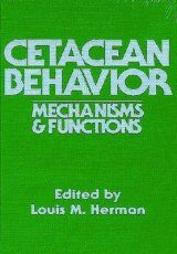 Cetacean Behavior: Mechanisms and Functions