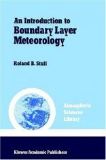 Introduction to Boundary Layer Meteorology