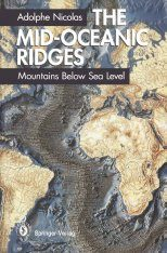 The Mid-Oceanic Ridges: English Edition