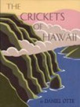 The Crickets of Hawaii