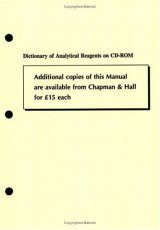 Dictionary of Analytical Reagents: CD-ROM Version