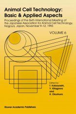 Animal Cell Technology: Basic and Applied Aspects, Volume 6