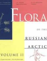 The Flora of the Russian Arctic, Volume 2