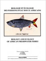 Biology and Ecology of African Freshwater Fishes / Biologie et Écologie des Poissons d'Eau Douce Africains
