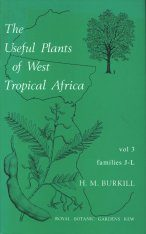 The Useful Plants of West Tropical Africa, Volume 3