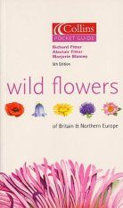 Collins Pocket Guide: Wild Flowers of Britain and Northern Europe