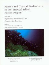 Marine and Coastal Biodiversity of the Tropical Island Pacific Region, Volume 2