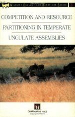 Competition and Resource Partitioning in Temperate Ungulate Assemblies