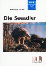 Die Seeadler [White-Tailed Eagle]