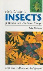 Field Guide to the Insects of Britain and Northern Europe