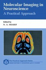 Molecular Imaging in Neuroscience: A Practical Approach
