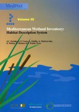 Mediterranean Wetland Inventory, Volume 3: Habitat Description System