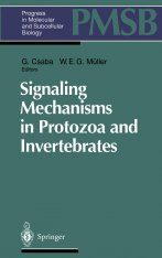 Signaling Mechanisms in Protozoa and Invertebrates