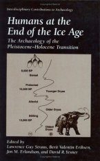 Humans at the End of the Ice Age