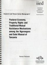 Pastoral Economy, Property Rights and Traditional Mutual Assistance Mechansims among the Ngorongoro and Salei Maasai of Tanzania Image