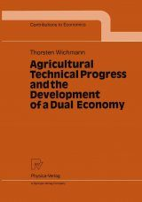 Agricultural Technical Progress and the Development of a Dual Economy