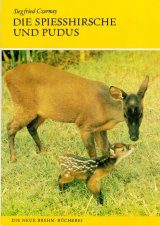 Die Spiesshirsche und Pudus [Brocket Deer and Pudus]