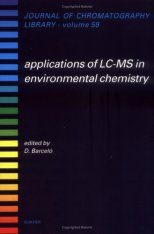 Applications of LC/MS in Environmental Chemistry