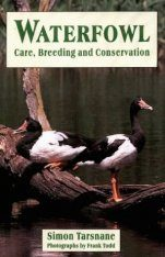 Waterfowl: Care, Breeding and Conservation