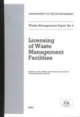 Waste Management Paper No. 4: Licensing of Waste Management Facilities Image