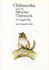 Chipmunks and the Siberian Chipmunk in Captivity
