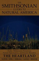 The Smithsonian Guides to Natural America: The Heartland Image