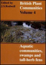 British Plant Communities, Volume 4: Aquatic Communities, Swamps and Tall-herb Fens