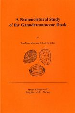 Synopsis Fungorum, Volume 11: A Nomenclature Study of the Ganodermataceae Donk