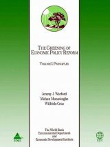 The Greening of Economic Policy Reform, Volume 1: Principles