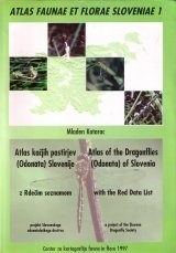 Atlas of the Dragonflies (Odonata) of Slovenia / Atlas Kačjih Pastirjev (Odonata) Slovenije Image