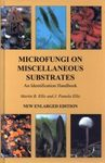 Microfungi on Miscellaneous Substrates