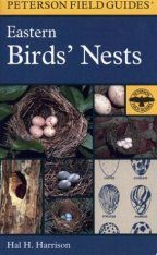 Peterson Field Guide to Eastern Birds' Nests (United States, East of the Mississippi River)
