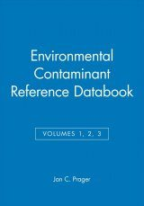 Environmental Contaminant Reference Databook Volumes 1-3