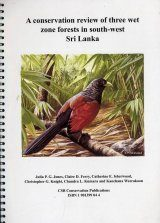 A Conservation Review of Three Wet Zone Forests in Southwest Sri Lanka