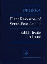 PROSEA, Volume 2: Edible Fruits and Nuts