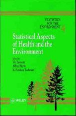 Statistical Aspects of Health and the Environment