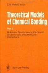Theoretical Models of Chemical Bonding, Volume 3