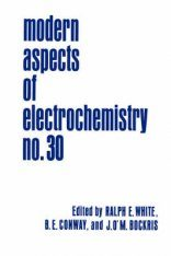 Modern Aspects of Electrochemistry, Volume 30