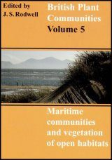 British Plant Communities, Volume 5: Maritime Communities and Vegetation of Open Habitats