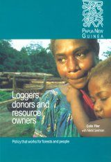 Loggers, Donors and Resource Owners: Papua New Guinea Country Study Image