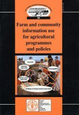Farm and Community Information Use for Agricultural Programmes and Policies