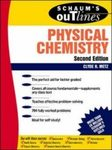 Schaum's Outline of Physical Chemistry
