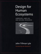 Design for Human Ecosystems